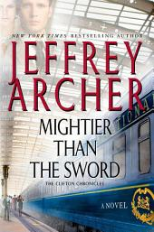 Mightier Than the Sword: A Novel