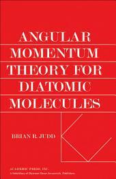 Angular Momentum Theory for Diatomic Molecules