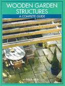 Wooden Garden Structures