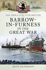 Barrow-in-Furness in the Great War