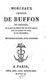 Morceaux choisis de Buffon, ou Recueil de ce que ses écrits ont de plus parfait sous le rapport du style et de l'éloquence