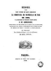 Memoria sobre los vicios de que adolece la Ordenanza de Matriculas de Mar de 1802 y la necesidad de proceder... a su abolición