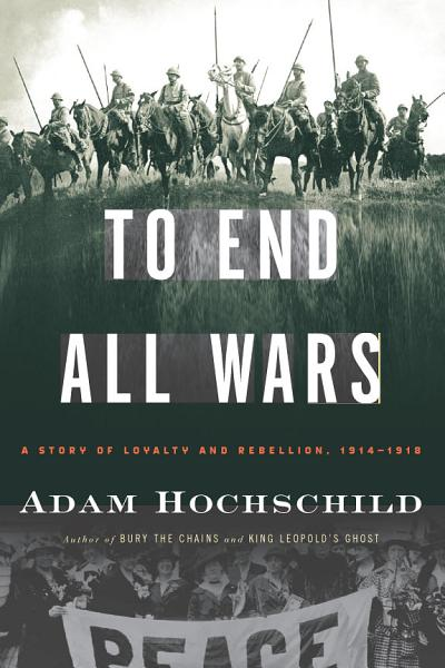 Download To End All Wars Book