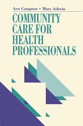 Community Care for Health Professionals