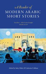 A Reader of Modern Arabic Short Stories PDF