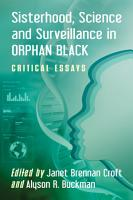 Sisterhood  Science and Surveillance in Orphan Black PDF