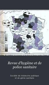 Revue d'hygiène et de police sanitaire: Volume16