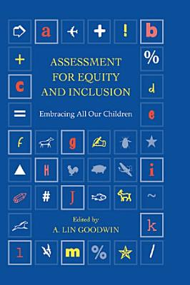 Assessment for Equity and Inclusion