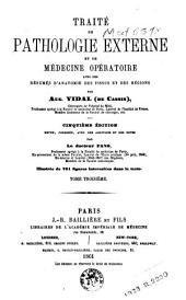 Traité de pathologie externe et de médecine opératoire, avec des résumés d'anatomie des tissus et des régions: Volume3