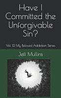 Have I Committed the Unforgivable Sin  PDF