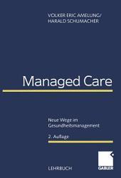 Managed Care: Neue Wege im Gesundheitsmanagement, Ausgabe 2