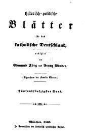 Historisch-politische Blätter für das katholische Deutschland: Band 55