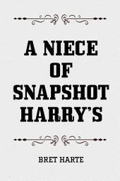 A Niece of Snapshot Harry's