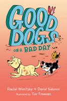 Good Dogs on a Bad Day PDF