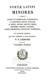 Poetæ latini minores: ex recensione Wernsdorfiana, Volume 1