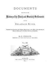 Documents Relative to the Colonial History of the State of New-York: new ser., v. 1 Documents relating to the history of the Dutch and Swedish settlements on the Delaware River ... 1877