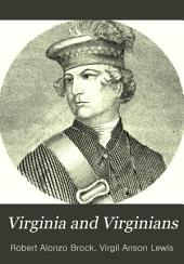 Virginia and Virginians: Eminent Virginians ... History of Virginia from Settlement of Jamestown to Close of the Civil War, Volume 1