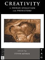 Creativity in Human Evolution and Prehistory PDF