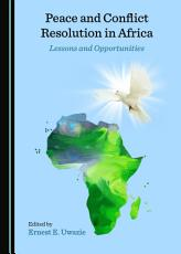 Peace and Conflict Resolution in Africa PDF