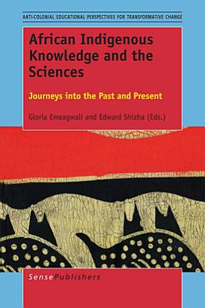 African Indigenous Knowledge and the Sciences PDF