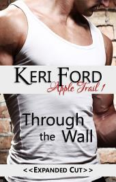 Through The Wall (An Apple Trail Novella, 1): Through The Wall