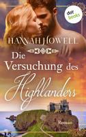Die Versuchung des Highlanders   Highland Dreams  Dritter Roman PDF