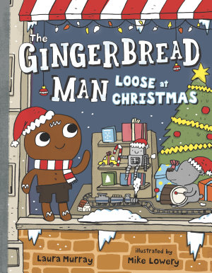 The Gingerbread Man Loose at Christmas PDF