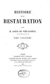 Histoire de la restauration: Volume20