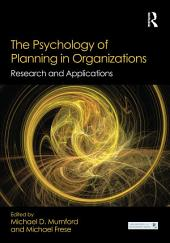 The Psychology of Planning in Organizations: Research and Applications