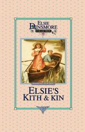 Elsie's Kith and Kin: Book 12