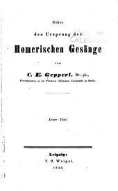 Ueber den Ursprung der Homerischen Gesänge: Band 1