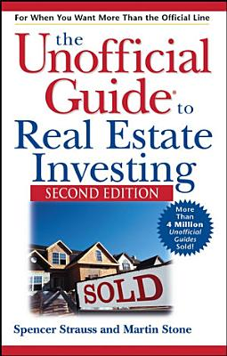 The Unofficial Guide to Real Estate Investing