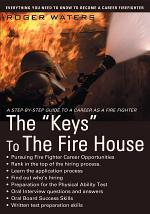 The Keys to the Fire House