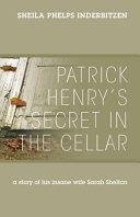 Patrick Henry s Secret in the Cellar PDF