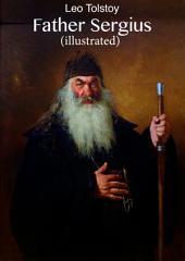 Father Sergius (illustrated)