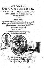 Methodus de conscribendis epistolis, a Georgio Macropedio secundum veram artis rationem tradita. ... Accessit Christophori Hegendorphini epistolas conscribendi Methodus