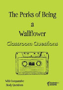 The Perks of Being a Wallflower Classroom Questions Book