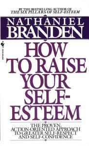 How to Raise Your Self Esteem Book