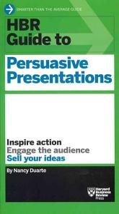 HBR Guide to Persuasive Presentations Book