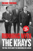 Running With The Krays The Final Truth About The Krays And The Underworld We Lived In