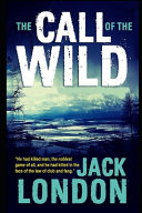 The Call Of The Wild By Jack London Children Book The New Annotated Version  Book PDF