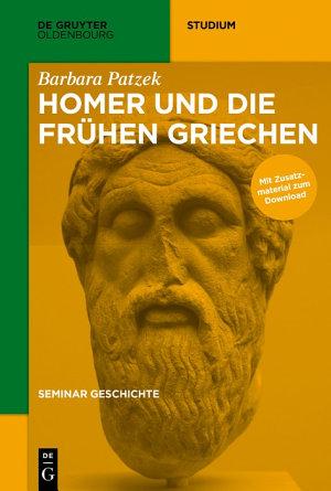 Homer und die fr  hen Griechen PDF