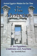 On the Mysteries of the Egyptians  Chaldeans and Assyrians PDF