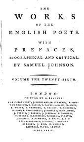 The Works of the English Poets: With Prefaces, Biographical and Critical, Volumes 26-28