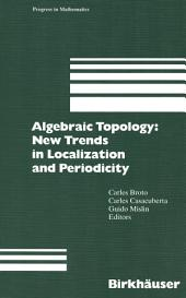Algebraic Topology: New Trends in Localization and Periodicity: Barcelona Conference on Algebraic Topology, Sant Feliu de Guíxols, Spain, June 1–7, 1994