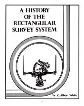 A History of the Rectangular Survey System: Volume 2