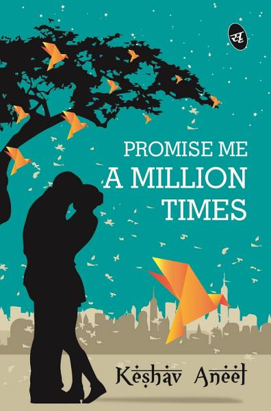 Download Promise Me a Million Times Book