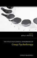 The Wiley Blackwell Handbook of Group Psychotherapy PDF
