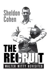 The Recruit: Walter Mitty Revisited