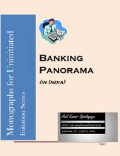 Banking Panorama: in India